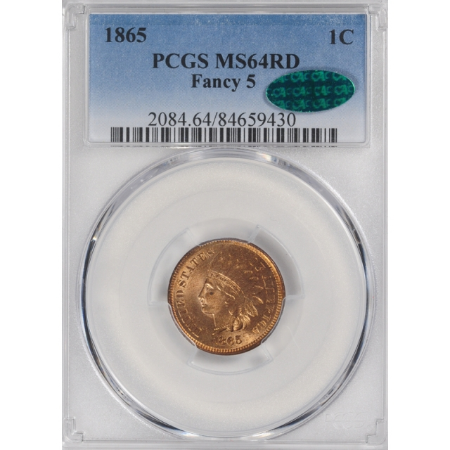 1865 1C Fancy 5 Indian Cent - Type 3 Bronze PCGS MS64RD (CAC) #3315-10